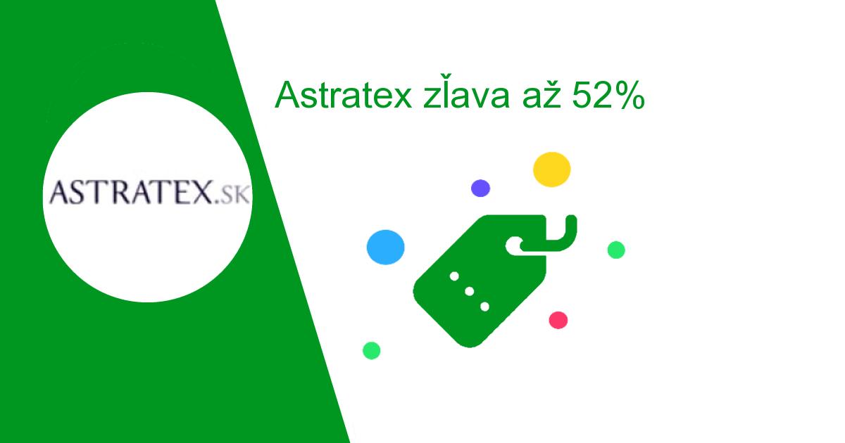 6284765bd485 Astratex zľava až 52%